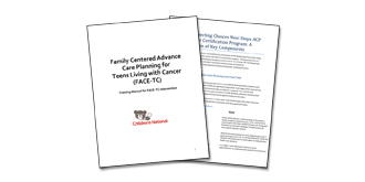 Family-Centered Advance Care Planning for Teens with Cancer (FACE-TC) Thumbnail