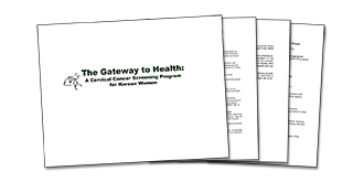 The Gateway to Health: A Cervical Cancer Screening Program for Korean Women Thumbnail